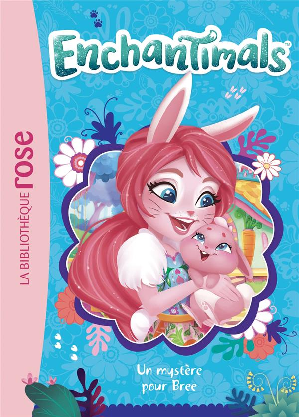 ENCHANTIMALS   T03   ENCHANTIMALS 03   UN MYSTERE POUR BREE